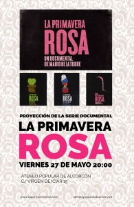 2016-05-27 Documental Primavera Rosa
